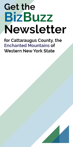 Get the Biz Buzz Newsletter for Cattaraugus County, the Enchanted Mountains of Western New York State