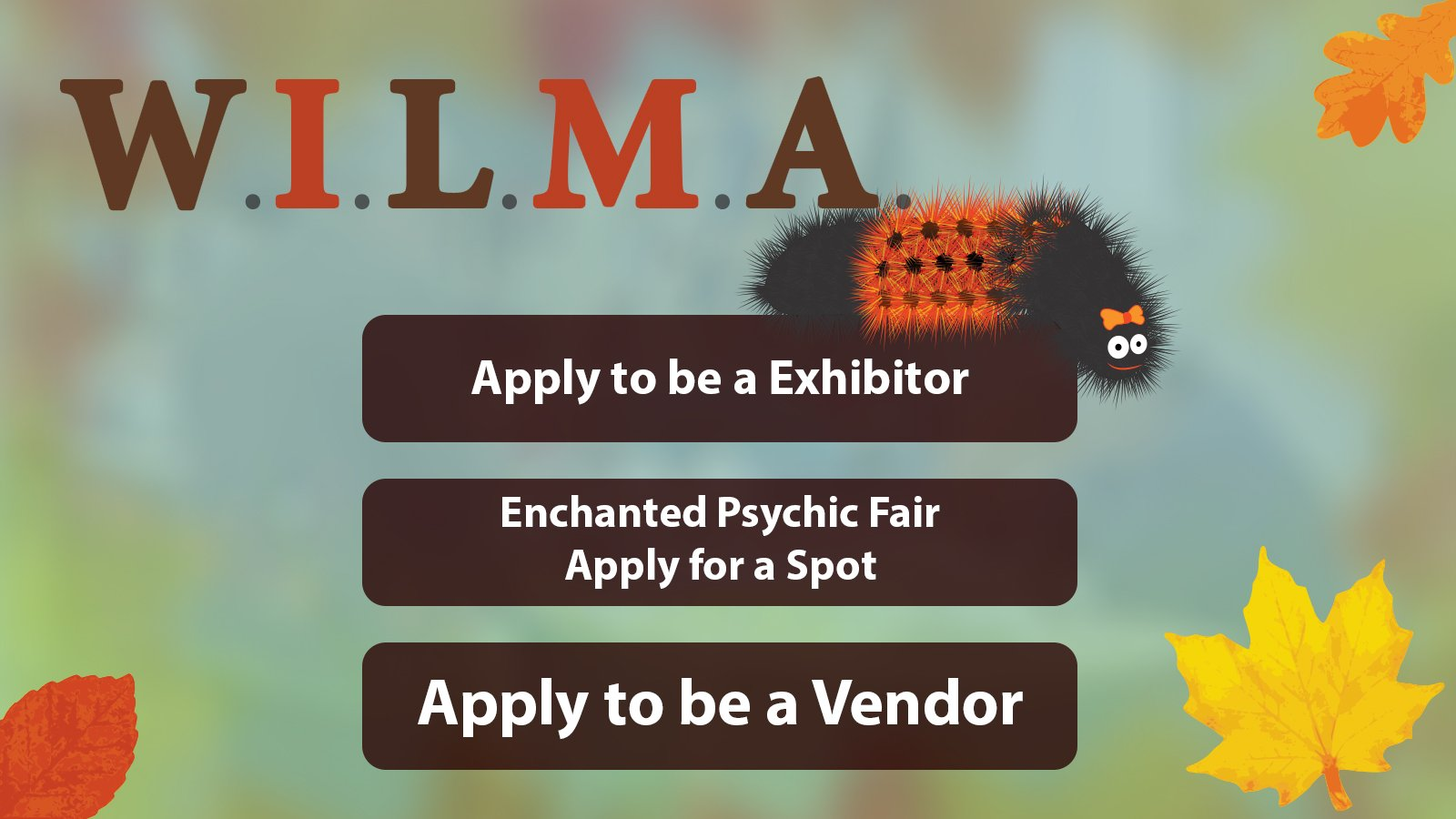WILMA: Apply to be an exhibitor, Enchanted Psychic Fair, vendor