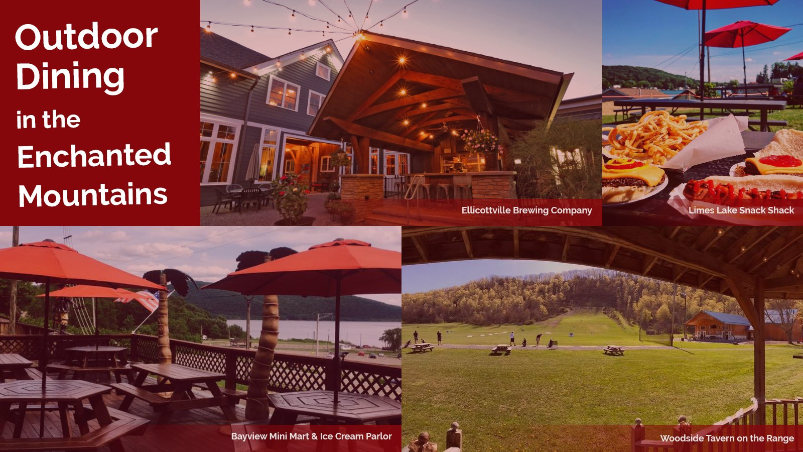 Outdoor Dining in the Enchanted Mountains: Ellicottville Brewing, Lime Lake Snack Shack, Bayview Mini Mart & Ice Cream Parlor, Woodside Tavern on the Range