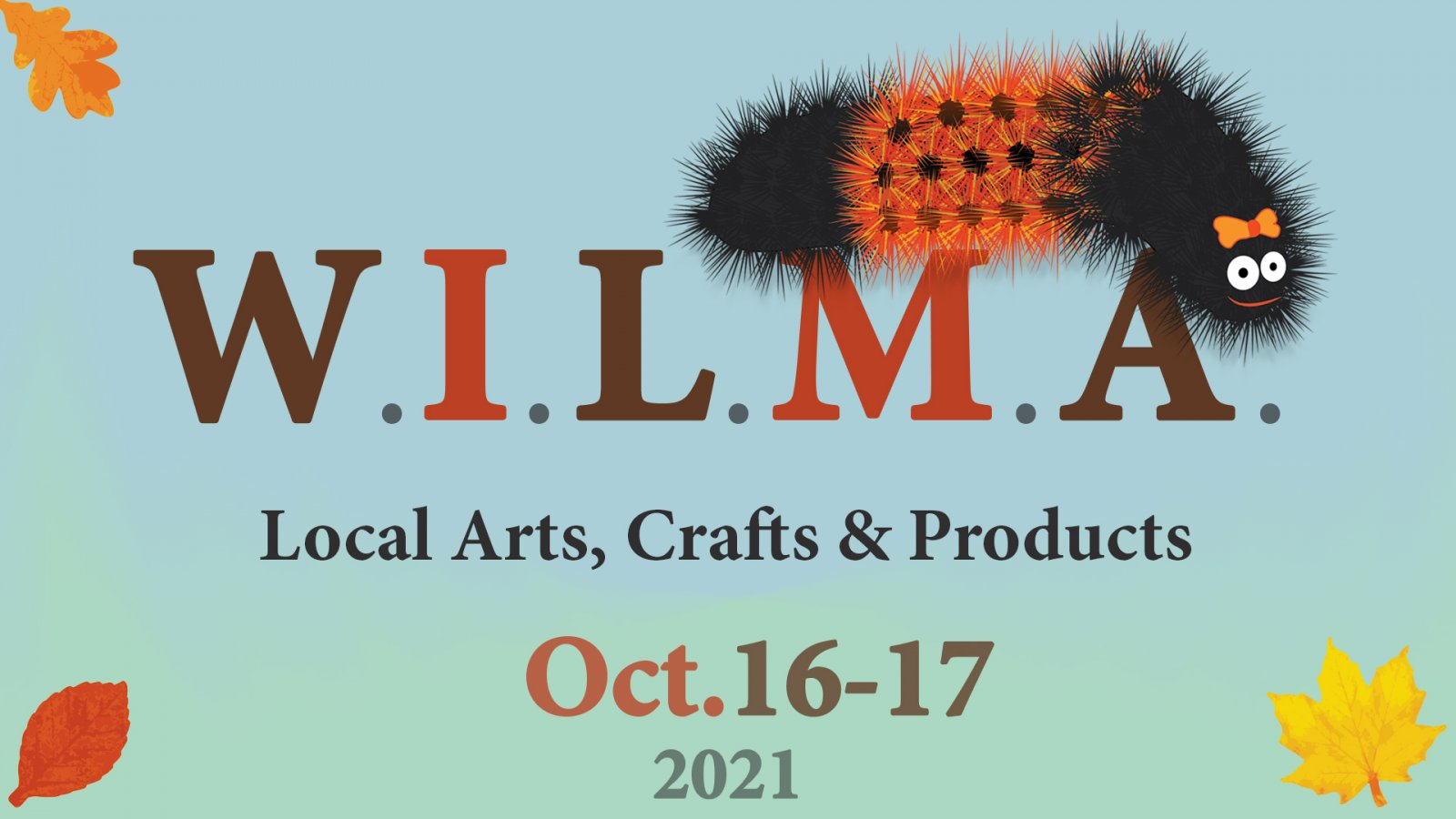 WILMA: Local arts, crafts and products on October 16-17, 2021